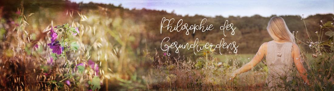 Philosophie des Gesundwerdens