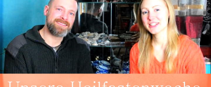 Heilfasten – Videotagebuch